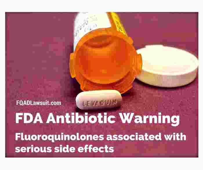 FDA Warns of Dangers of Fluoroquinolones - Lawsuits Move Forward