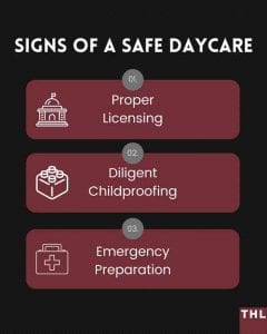 signs of a safe daycare facility; proper licensing; diligent childproofing; emergency preparation