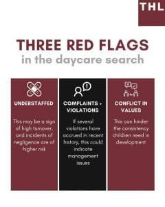 red flags of a daycare; understaffed; complaints; violations; conflict in values